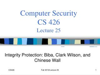 Computer Security  CS 426 Lecture 25