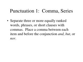 Punctuation 1:  Comma, Series