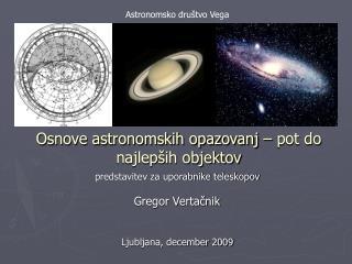 Osnove astronomskih opazovanj – pot do najlepših objektov
