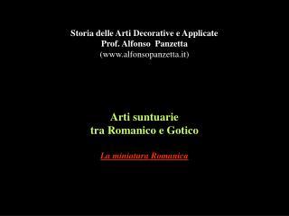 Arti suntuarie tra Romanico e Gotico La miniatura Romanica