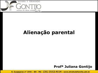 Profª Juliana Gontijo