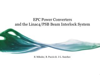 EPC Power Converters and the Linac4/PSB Beam Interlock System