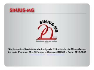 Sindicato dos Servidores da Justiça de  2ª Instância  de Minas Gerais