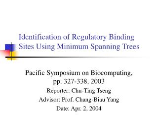 Identification of Regulatory Binding Sites Using Minimum Spanning Trees