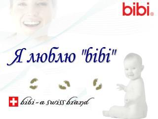 """Я люблю """" bibi"""""""