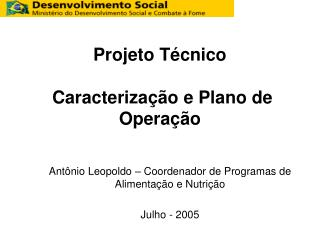 Projeto T�cnico  Caracteriza��o e Plano de Opera��o