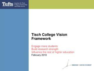 Tisch College Vision Framework