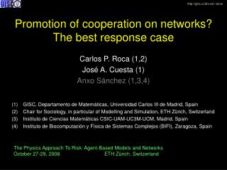 Promotion of cooperation on networks? The best response case