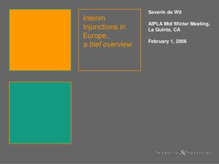 Interim Injunctions in Europe,  a bief overview