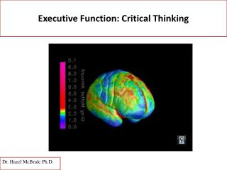 Executive Function: Critical Thinking