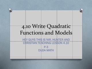 4.10 Write Quadratic Functions and Models