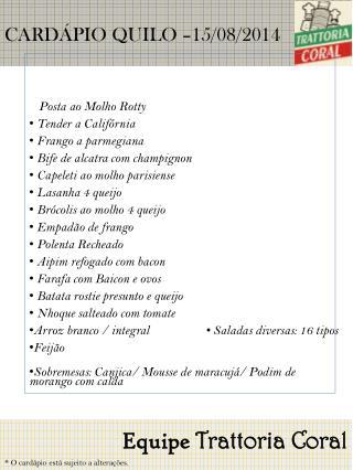 CARDÁPIO QUILO – 15/08/2014
