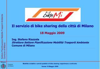 Il servizio di bike sharing della città di Milano