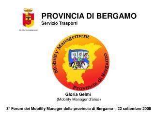 PROVINCIA DI BERGAMO Servizio Trasporti