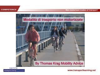 Modalità di trasporto non motorizzate