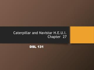Caterpillar and Navistar H.E.U.I. Chapter  27