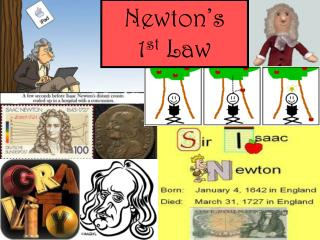 Newton's  1 st  Law