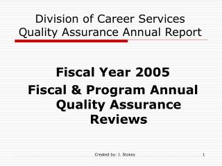 Division of Career Services Quality Assurance Annual Report