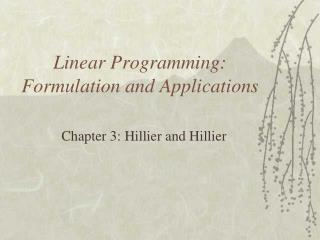 Linear Programming: Formulation and Applications