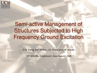Semi-active Management of Structures Subjected to High Frequency Ground Excitation
