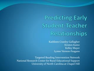 Predicting Early  Student-Teacher  Relationships