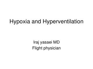 Hypoxia and Hyperventilation