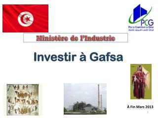 Investir à Gafsa