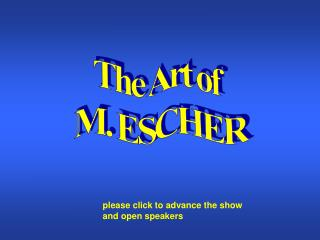 The Art of  M. ESCHER