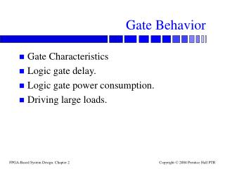 Gate Behavior
