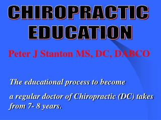 CHIROPRACTIC  EDUCATION