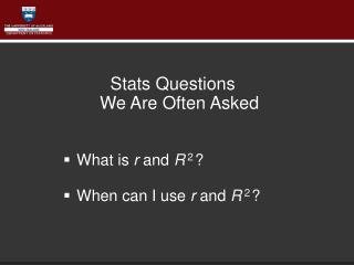 Stats Questions  We Are Often Asked What is  r  and  R 2 ? When can I use  r  and  R 2 ?