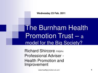 The Burnham Health Promotion Trust –  a model for the Big Society?