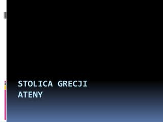 Stolica Grecji Ateny