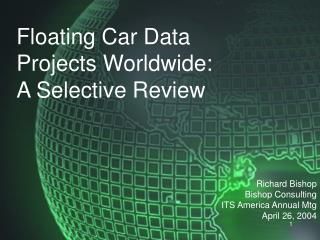 Floating Car Data Projects Worldwide:
