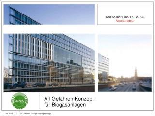 All-Gefahren Konzept                          für Biogasanlagen