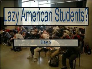 Lazy American Students?