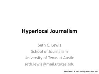Hyperlocal Journalism