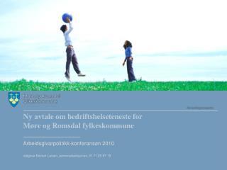 Ny  avtale om bedriftshelseteneste for Møre og Romsdal fylkeskommune