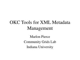 OKC Tools for XML Metadata Management