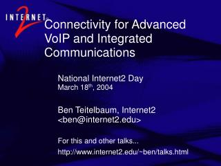 Connectivity for Advanced VoIP and Integrated Communications