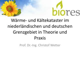 Wärme- und Kältekataster im niederländischen und deutschen Grenzgebiet in Theorie und Praxis