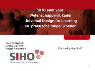 SIHO stelt voor: Wetenschappelijk kader  Universal Design for Learning
