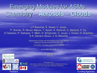 Emerging  Modules for  ASMs :  Chemistry  –  Aerosols  –  Clouds