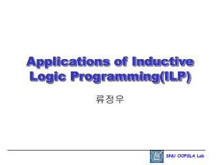 Applications of Inductive Logic Programming(ILP)