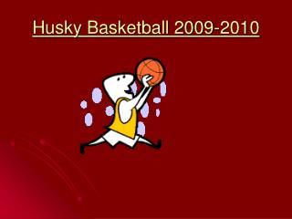 Husky Basketball 2009-2010