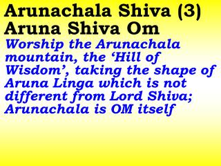 Thejo Maya Vigraha Linga Worship  Lord Shiva seated in the form of Thejo Linga at Arunachala