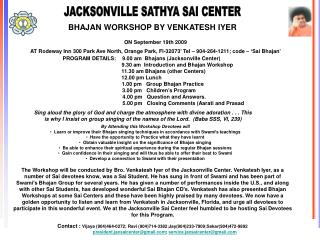 JACKSONVILLE SATHYA SAI CENTER