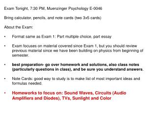 Exam Tonight, 7:30 PM, Muenzinger Psychology E-0046