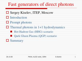 Fast generators of direct photons