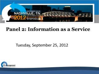 Panel 2: Information as a Service